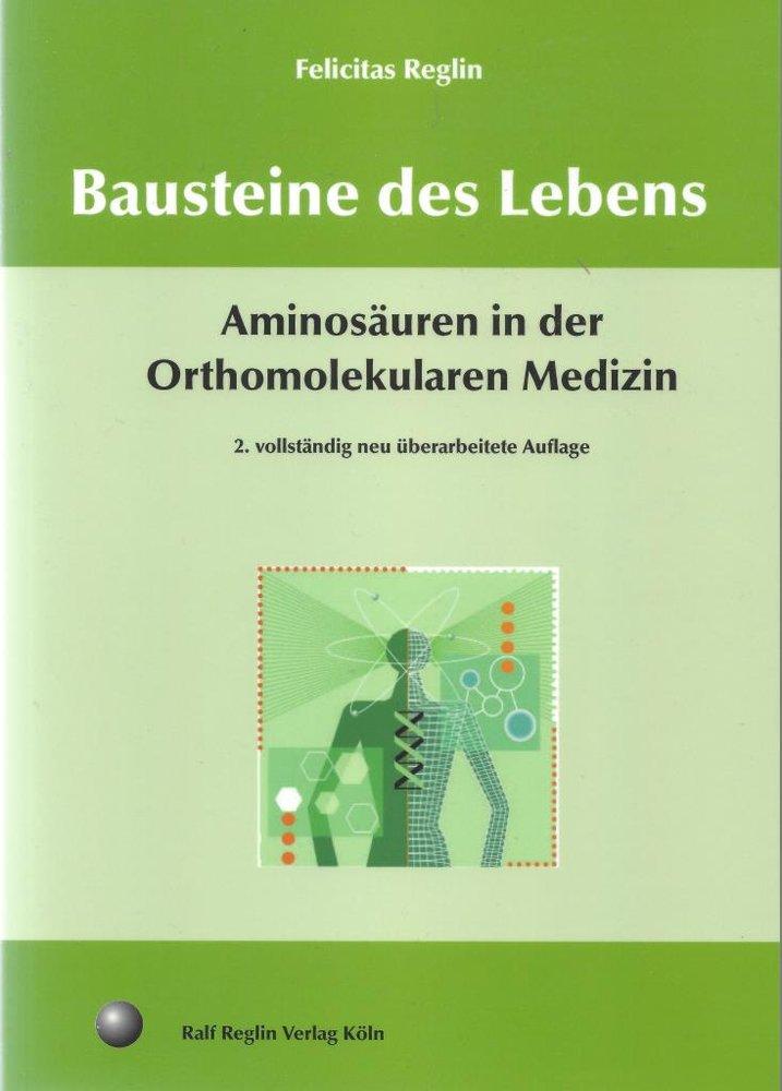 Aminosäuren in der Orthomolekularen Medizin - Bausteine des Lebens